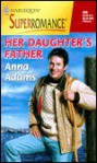 Her Daughter's Father - Anna Adams