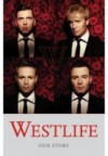 Westlife: Our Story - Martin Roach