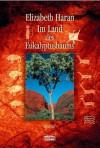 Im Land des Eukalyptusbaums - Elizabeth Haran, Nikolaus Gatter