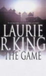 The Game (Mary Russell, #7) - Laurie R. King