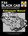 FX4 Black Cab: An insight into the history and development of the famous London Taxi - Bill Munro