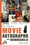 The Official Price Guide to Movie Autographs and Memorabilia - Daniel Cohen
