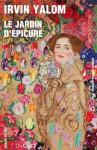 Le Jardin d'Épicure: Regarder le soleil en face (LITT. ETRAN.) (French Edition) - Irvin D. Yalom, Anne Damour