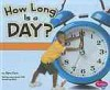How Long Is a Day? - Claire Clark
