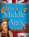 The Middle Ages 1154 - 1485 - James Harrison, Jean Coppendale, Honor Head