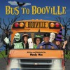 Bus to Booville - Wendy Wax