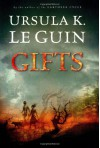 Gifts (Annals of the Western Shore #1) - Ursula K. Le Guin