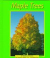 Maple Trees (Trees) (Pebble Books) - Marcia S. Freeman, Gail Saunders-Smith