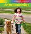 Acting Responsibly - Victoria Parker