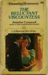 The Reluctant Viscountess - Jasmine Cresswell