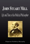 John Stuart Mill - Life and Times of the Political Philosopher (Biography) - Biographiq