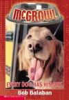 Every Dog Has His Day - Bob Balaban