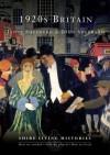 1920s Britain - Janet Shepherd, John Shepherd