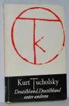 Deutschland, Deutschland unter anderen - Kurt Tucholsky