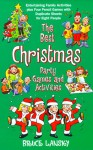 The Best Christmas Party Game Book - Bruce Lansky