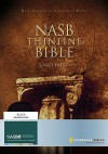 NASB Thinline Bible, Large Print - Anonymous