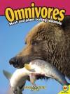 Omnivores [With Web Access] - Heather C. Hudak