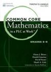Common Core Mathematics in a Plc at Work , Grades 6-8 - Diane J Briars, David Foster