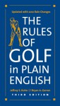 The Rules of Golf in Plain English, Third Edition - Jeffrey S. Kuhn, Bryan A. Garner