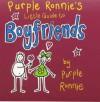 Purple Ronnie's Little Guide to Boyfriends - Giles Andreae, Purple Ronnie