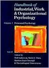 Handbook of Industrial, Work & Organizational Psychology: Volume 1: Personnel Psychology - Neil Anderson, Handan Kepir Sinangil