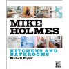 Make It Right: Kitchens And Bathrooms (Trade Paperback) Mike Holmes - Mike Holmes