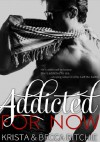 Addicted for Now - Krista Ritchie
