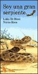 Soy una Gran Serpiente (I Am... Barrons Educational) - Lidia Di Blasi, Nuria Roca