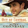 Out of Control - Mary Connealy, Sherri Berger
