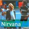 The Rough Guide to Nirvana 1 - Gillian G. Gaar, Rough Guides