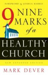 9 marks of a healthy church - Mark Dever