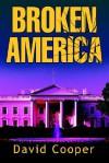 Broken America - David Cooper