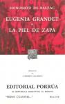 Eugenia Grandet. La Piel de Zapa. (Sepan Cuantos, #112) - Honoré de Balzac