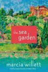 The Sea Garden: A Novel - Marcia Willett