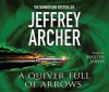 A Quiver Full of Arrows - Martin Jarvis, Jeffrey Archer