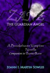 Zane - The Guardian Angel (The Brookehaven Vampires #3.5) - Joann I. Martin Sowles
