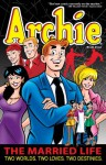 Archie: The Married Life Book 4 - Paul Kupperberg