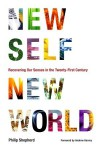 New Self, New World: Recovering Our Senses in the Twenty-First Century - Philip Shepherd, Andrew Harvey