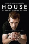 House: The Wounded Healer on Television: Jungian and Post-Jungian Reflections - Luke Hockley, Leslie Gardner