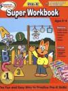 Hooked on Pre-K Super Workbook (Hooked on Phonics) - Hooked on Phonics, Big Yellow Taxi Inc