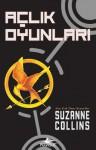 Açlık Oyunları (Açlık Oyunları, #1) - Sevinç Tezcan Yanar, Suzanne Collins
