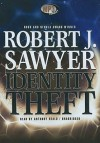 Identity Theft - Robert J. Sawyer