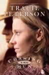 Chasing the Sun - Tracie Peterson
