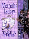 Take a Thief (Heralds of Valdemar Series #5) - Mercedes Lackey