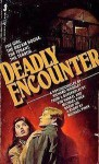 Deadly Encounter - Richard Woodley