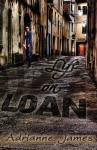 Life on Loan - Adrianne James