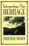 Interpreting Our Heritage - Freeman Tilden