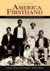 America Firsthand - Robert D. Marcus, David Burner, Anthony Marcus