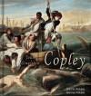 John Singleton Copley: 100+ American Colonial Paintings - Daniel Ankele, Denise Ankele, John Singleton Copley