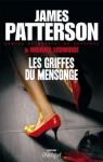 Les griffes du mensonge - James Patterson, Michael Ledwigde